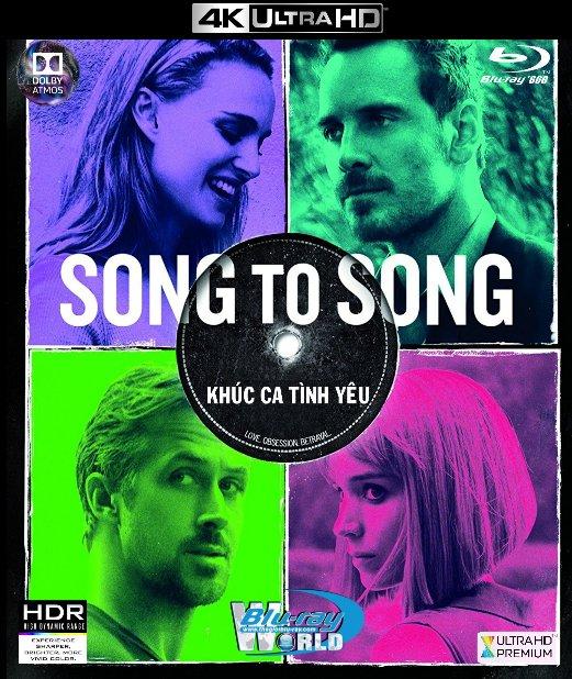4KUHD-234  Song to Song 2017 - Khúc Ca Tình Yêu 4K-66G (TRUE
